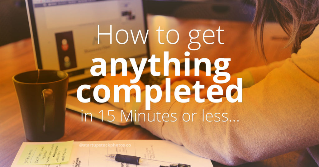15 minute rule for business owners and entrepreneurs