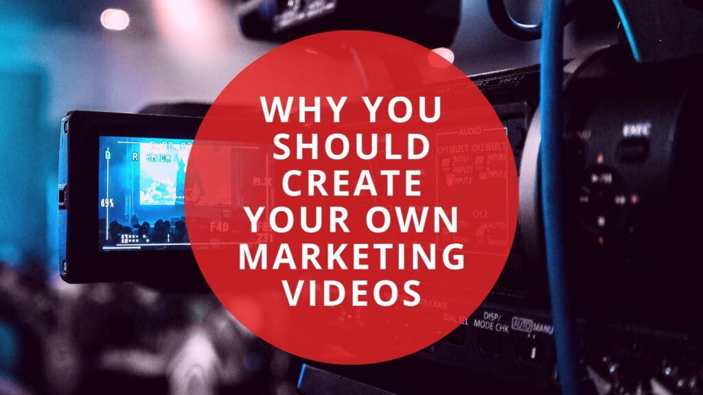 Make Your Own Marketing Videos