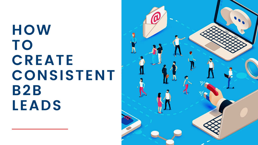 Consistent B2B Leads Blog Cover